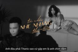Câu rap trong bài hát mới của Bích Phương gây tranh cãi khi mang thảm họa Titanic ra 'đu đưa'