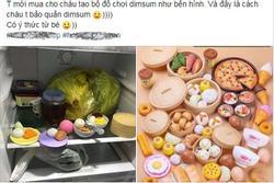 Bé gái bảo quản dimsum trong tủ lạnh, nhìn y thật mà hóa ra chỉ là đồ chơi nấu ăn