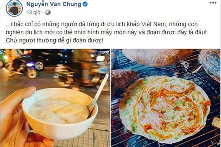 Nhạc sĩ Nguyễn Văn Chung 'thách đố' vị giác dân mạng: 'Ai nghiện du lịch mới biết món này'