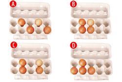Bạn sẽ xếp trứng theo cách nào? Câu trả lời tiết lộ ưu điểm cần phát huy