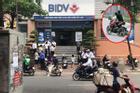 NÓNG: Hai đối tượng nổ súng cướp ngân hàng BIDV Hà Nội giữa ban ngày
