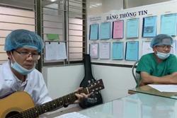 Clip: Bác sĩ Đà Nẵng cất tiếng hát giữa tâm dịch Covid-19 lay động triệu trái tim