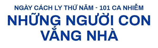 5 ngày cách ly xã hội và tình người ở tâm dịch Đà Nẵng-8