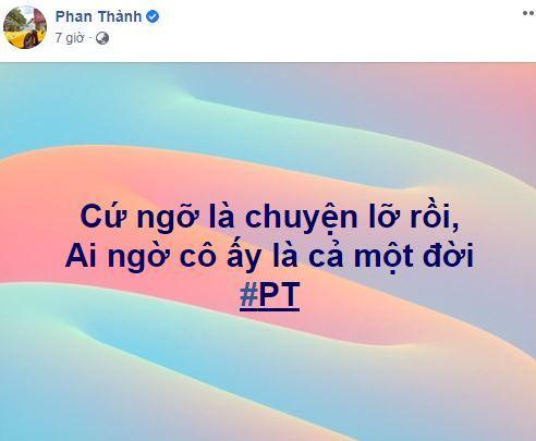 Giữa nghi án có bạn gái mới, thiếu gia Phan Thành gây xôn xao với lời nhắn cho người ấy-2