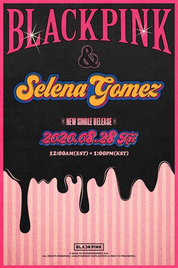 BLACKPINK chốt sổ Selena Gomez, đỉnh cao nào cho sự kết hợp giữa 2 ngôi sao?-1