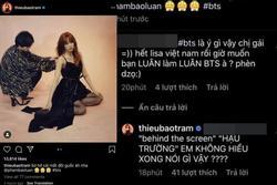 Vô duyên vô cớ bị gọi là 'PHÈN', Thiều Bảo Trâm khiến fan BTS phải xin lỗi chứ chẳng đùa