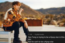 Netizen Hàn bất ngờ tràn vào bình luận khiếm nhã 'Hãy Trao Cho Anh' của Sơn Tùng