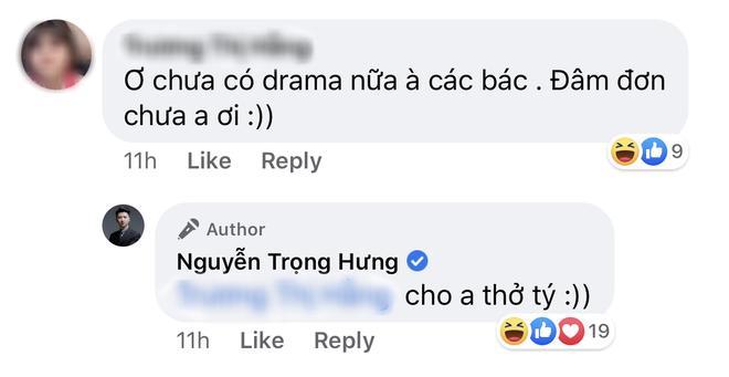 Dân mạng vào cà khịa sao drama chưa có diễn biến mới, đạo diễn Trọng Hưng đáp: Cho anh thở tí-4