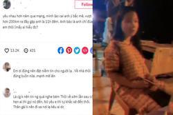 Vượt 200 cây số trong đêm gặp bạn trai yêu qua mạng, cô gái Lào Cai nhận kết 'sốc'