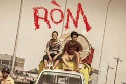 'Ròm': Phim hiện thực xã hội lưng chừng cảm xúc