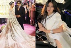 Cuộc sống cô dâu mặc váy 14 tỷ trong đám cưới siêu khủng 4 năm trước giờ thế nào?