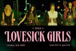 BLINKs mong chờ cú nổ nào với 'Lovesick Girls' BLACKPINK?