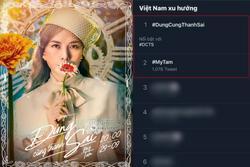 Chưa comeback đã top 1 trending Twitter Việt Nam, đẳng cấp 'chị đại' là Mỹ Tâm!