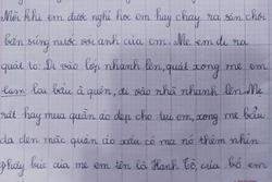 Cậu nhóc lớp 1 làm văn tả về mẹ, chân thực đến mức dân mạng chỉ biết cười lăn lóc