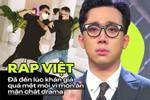 Nước mắt Trấn Thành: Khán giả quá mệt mỏi vì drama và sướt mướt của Rap Việt?