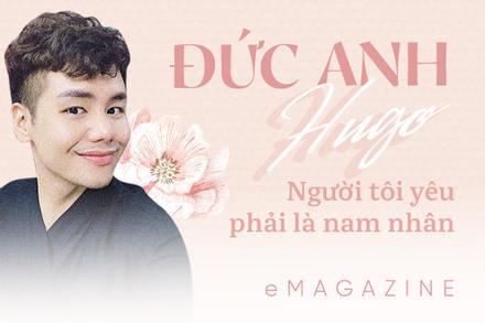 MC Đức Anh Hugo LẦN ĐẦU KỂ THẬT: 'Tôi yêu nam giới'