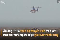 Đặc công nước kết hợp trực thăng giải cứu thuyền viên mắc kẹt
