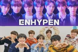 Đợi mòn mắt, cuối cùng ENHYPEN cũng ấn định thời gian chào sân Kpop