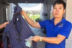 Thanh niên Hải Dương phát hiện 8 triệu trong chiếc áo cũ ủng hộ đồng bào miền Trung