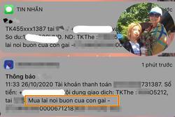 Con gái thất tình, mẹ chuyển hẳn tiền triệu kèm lời nhắn gây sốt MXH