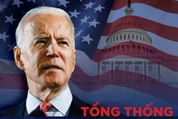 Chính thức: Ông Joe Biden đắc cử tổng thống thứ 46 của nước Mỹ