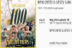 'Life Goes On' của BTS kéo dài chiến tích Youtube, vượt mặt luôn sản phẩm mới nhất của BlackPink