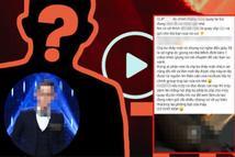 Xôn xao CEO đẹp trai, lắm tiền bậc nhất 'Người Ấy Là Ai' bị lộ clip 18+