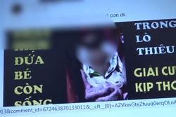 Sự thật về bé gái 4 tháng tuổi còn thở được đưa đến lò hỏa táng tại Đồng Tháp