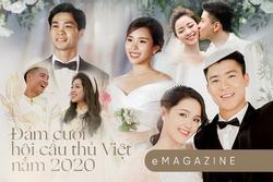 Đám cưới hội cầu thủ Việt năm 2020: 'Kẻ phô trương, người giữ miệng'