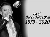 Vân Quang Long qua đời