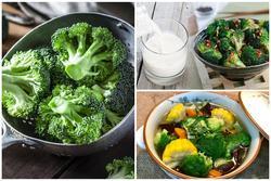 Ngày Tết ăn bông cải xanh phải cẩn thận với 3 điều này nếu không rước bệnh vào người