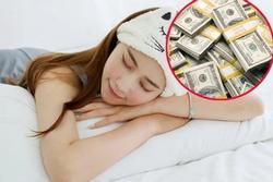 5 giấc mơ về tiền mang tới nhiều tài lộc, gia chủ phát tài giàu có hơn người