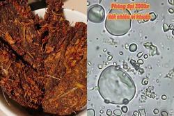 Soi bò khô siêu rẻ bán đầy ngoài chợ dưới kính hiển vi, phát hiện thứ khiến nhiều người khiếp sợ