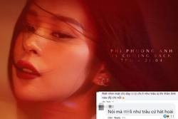 Phí Phương Anh thông báo comeback, netizen bàng hoàng: 'Lì như trâu'