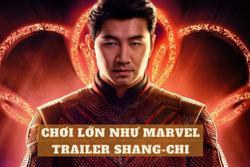 Marvel chơi lớn: Cùng lúc giới thiệu cả trailer lẫn poster Shang-Chi trong đêm