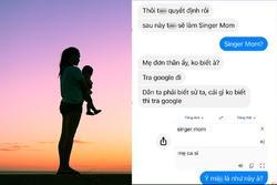 Muốn làm mẹ đơn thân, cô gái khiến 'hệ chơi ngoại ngữ' không nhịn nổi cười