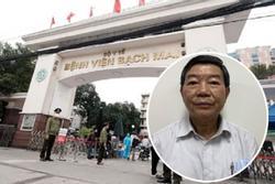 Cựu Giám đốc BV Bạch Mai 'hút máu' bệnh nhân