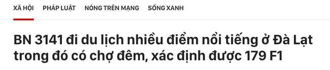 Vũ Khắc Tiệp vừa rời Nam Định đến Đà Lạt, nơi đây truy vết khẩn cấp 179 F1-3