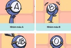 'Bóc mẽ' những tính cách khó chịu của 4 nhóm máu A - B - AB - O khiến người khác không thể chịu đựng nổi