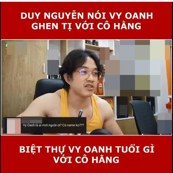 Duy Nguyễn bênh bà Phương Hằng vụ Vy Oanh: Nhờ chị Hằng cô ta mới nổi-3
