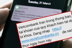 Hàng chục triệu 'bốc hơi' sau tin nhắn 'tài khoản hiện tại đã bị khóa'