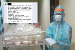 Người phụ nữ than nhân viên khu cách ly đưa cơm muộn: Dòng tin nhắn gây bức xúc