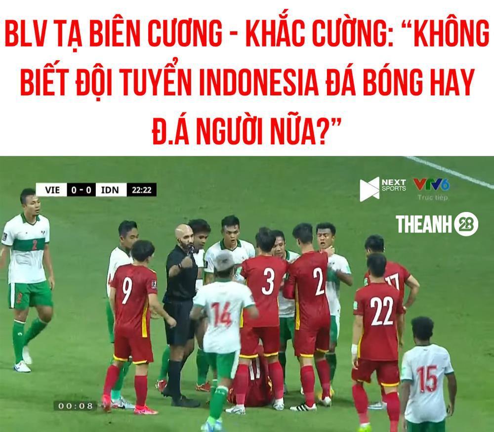 Người hâm mộ nổi cáu khi tuyển Việt Nam liên tục bị Indonesia phạm lỗi thô bạo-3