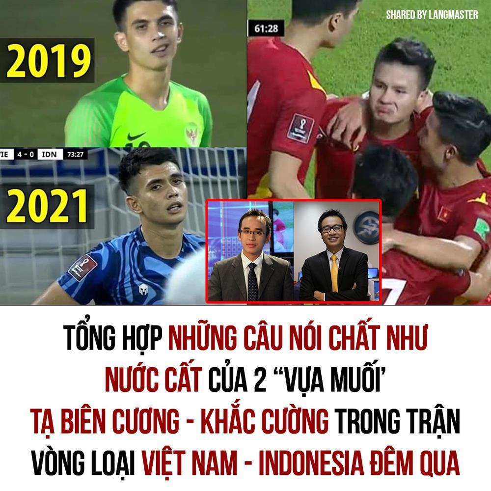 Loạt phát ngôn chất chơi của BLV Tạ Biên Cương, Khắc Cường trận Việt Nam - Indonesia-1