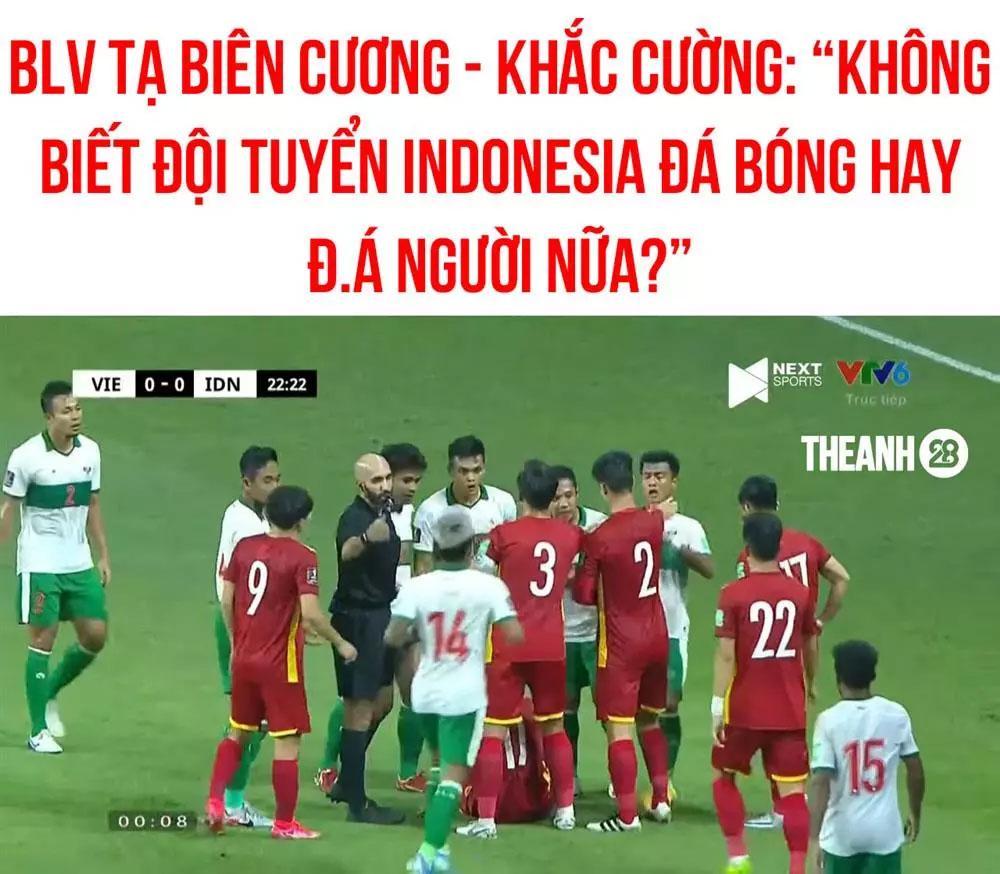 Loạt phát ngôn chất chơi của BLV Tạ Biên Cương, Khắc Cường trận Việt Nam - Indonesia-10