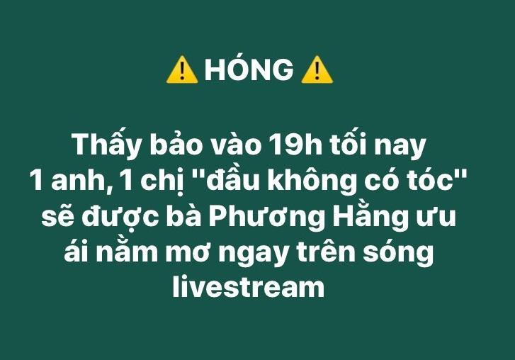 Anh không tóc, chị trọc đầu trong livestream tối nay của bà Phương Hằng là ai?-2