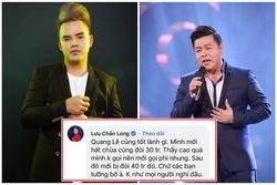 Lưu Chấn Long vạch mặt 'Quang Lê tốt lành gì, hát chùa cũng đòi 30 triệu'