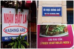 Chết cười với những thảm họa dịch tiếng Anh khó hiểu của các 'thánh bán hàng'