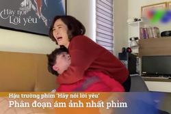 Clip hậu trường cảnh con tự tử vì mẹ quá kỳ vọng trong 'Hãy Nói Lời Yêu'