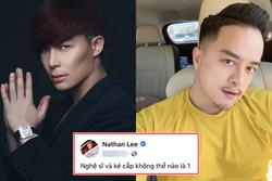 Nathan Lee mắng Cao Thái Sơn 'làm bẩn hình ảnh nghệ sĩ'?